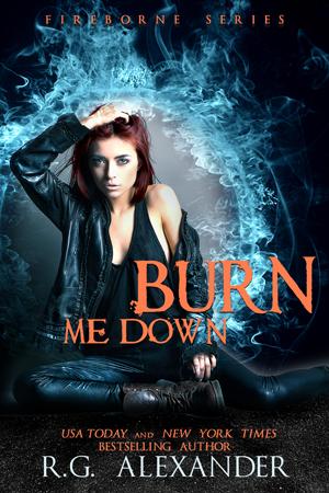 Burn Me Down