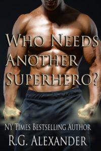 Who Needs Another Superhero?